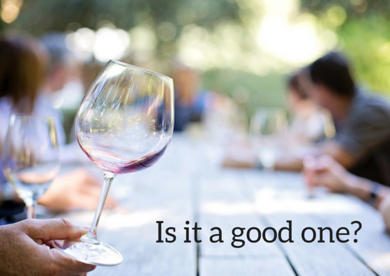 How can I tell that a wine is a good one?